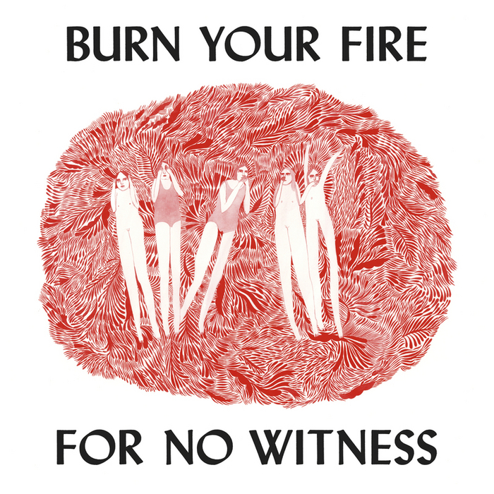 Angel Olsen – Burn Your Fire For No Witness