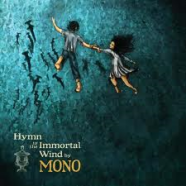 Mono -Hymn To The Immortal Wind