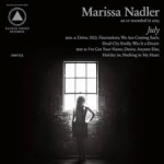 July -Marissa Nadler