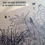 At The End Of A Winding Day -The Hedge Schools