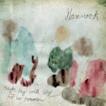 Maybe They Will Sing for Us Tomorrow - Hammock