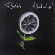 The Districts – A Flourish and a Spoil
