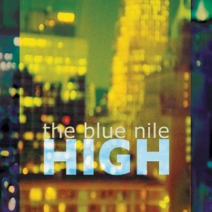 High -The Blue Nile
