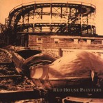 Rollercoaster - Red House Painters