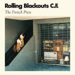 French Press -Rolling Blackout Coastal Fever
